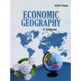 Kitab Mahal Publication [Economic Geography (English), Paperback] by K. Siddhartha
