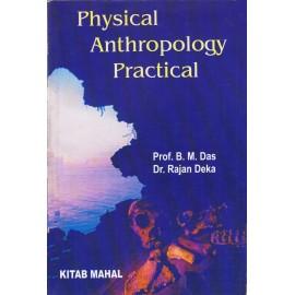 Kitab Mahal Publication [Physical Anthropology Practical (English), Paperback] by B. M. Das and Dr. Rajan Deka