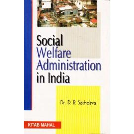 Kitab Mahal Publication [Social Welfare Administration in India (English), Paperback] by Dr. D. R. Sachdeva