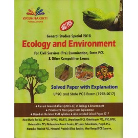 Krishnakirti Publications [Ecology and Environment (GS Special 2018) [Topicwise Solved Papers with Explanation (UPSC and State Civil Services) 2000-2017 (English) Paperback] by Anshoo Singh and Sandeep Rai