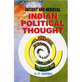 Lakshami Narain Agarwal Publication [Ancient and Medieval Indian Political Though (English), Paperback] by V. P. Varma