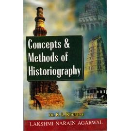 Lakshami Narain Agarwal Publication [Concepts & Methods of Historiography (English), Paperback] by K. L. Khurana