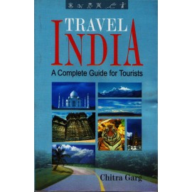 Lotus Press [TRAVEL INDIA A Complete Guide for Tourists (English), Paperback] by Chitra Garg