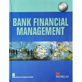 Macmillan Publishers India Pvt. Ltd. [Bank Financial Management] by Gaurang Vasavada, D P Chatterjee, C Chandrasekhar & Inderjeet Ghuliani