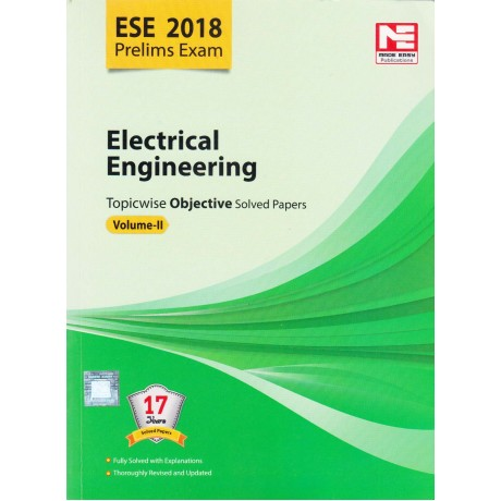 Made Easy Publication [ESE 2018 Prelims Exam Electrical Engineering Topicwise Objective Solved Papers Vol. II (English), Paperback]