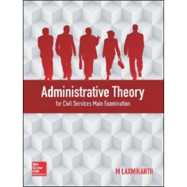 McGraw Hill Education [Administrative Theory (English), Paperback] by M Laxmikanth