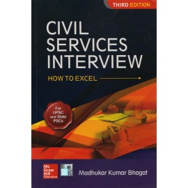 McGraw Hill Education [CIVIL SERVICES INTERVIEW How to Excel (English)]- Author of - Madhukar Kumar Bhagat