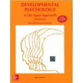 McGraw Hill Education [Developmaental Psychology: A: Life - Span Approach 5th Edition Paperback – 1 Jul 2017 (English)] by Elizabeth B. Hurlock
