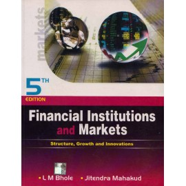 McGraw Hill Education [Financial Institutions and Markets 5th Edition (English), Paperback] by L M Bhole and Jitendra Mahakud