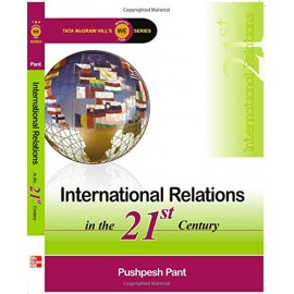 McGraw Hill Education [International Relations in the 21st Century, Paperback] by Pushpesh Pant