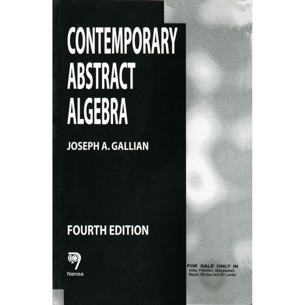 Narosa Publication [Contemporary Abstract Algebra (English), Paperback] by Joseph A. Gallian
