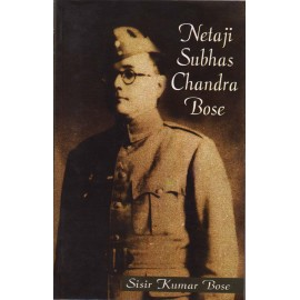 NBT Publishing [Netaji Subhas Chandra Bose (English) Paperback] by Sisir Kumar Bose