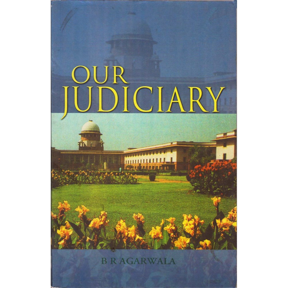 NBT Publishing [Our Judiciary (English) Paperback] by B R Agarwala