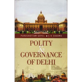 NBT Publishing [Polity & Governance of Delhi (English), Paperback] by Purushottam Goyel and S K Sharma