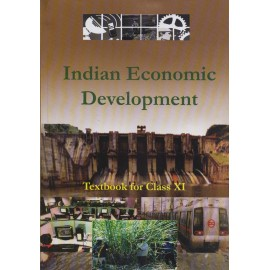 NCERT Publication [Indian Economic Development (English), Class - XI Paperback]