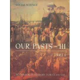 NCERT Publication [OUR PASTS - III (Social Science), Part - I (English) History]