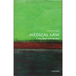 Oxford Series [Medical Law (A Very Short Introduction) English, Paperback] by Charles Foster