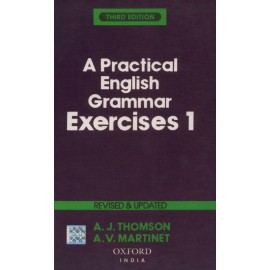 Oxford University Press [A Practical English Grammar Exercises 1 Revised and Updated 3rd Edition, Paperback] by A. J. Thomson and A. V. Martinet