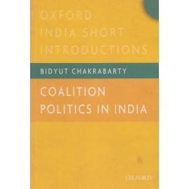 Oxford University Press [Coalition Politics in India (English), Paperback] by Bidyut Chakrabarty