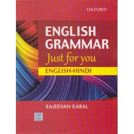 Oxford University Press [English Grammar Just for you English - Hindi, Paperback] by Rajeevan Karal