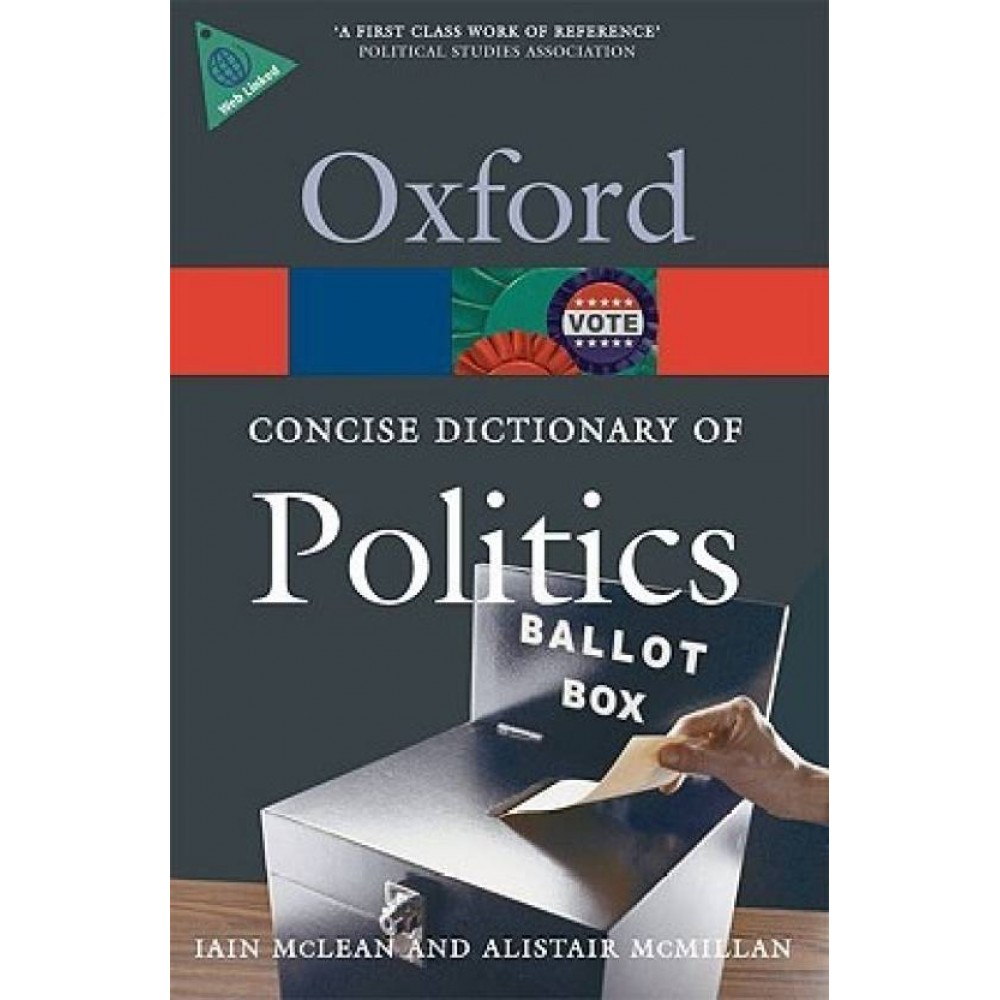 Oxford University Press [Oxford COncise Dictionary of Politics) (English)  Paperback] by Iain Mclean and Alistair Mcmillan