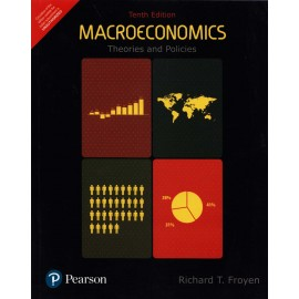 Pearson Publication [Macroeconomics Theories and Policies 10th Edition (English), Paperback] by Richard T. Froyen