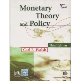 PHI Publication [Monetary Theory and Policy 3rd Edition (English), Paperback] by Carl E. Walsh