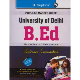 R. Gupta's Publication [DU- B.Ed 1500+ Questions & Answer + Model Paper with Solution (English) Entrance Examination]- 2017-18