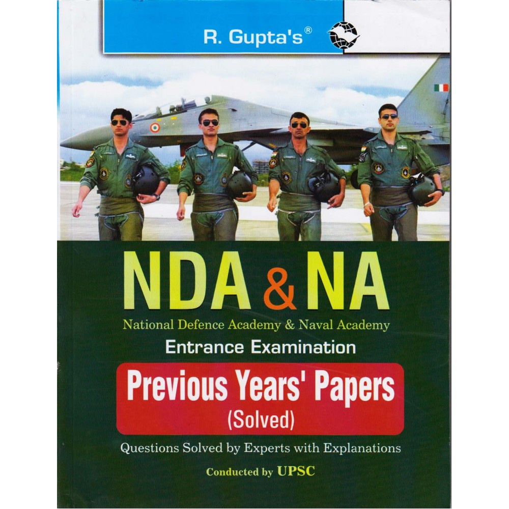 R. Gupta's Publication [NDA & NA Entrance Examination Previous Years' Papers, Solved (English) Paperback]