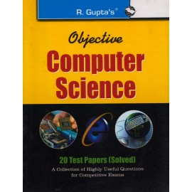 R. Gupta's Publication [Objective Computer Science + 20 Test Papers (Solved) (English) Paperback]