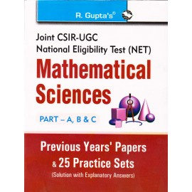 R. Gupta's Publication [UGC NET/JRF/SET - Mathematical Science Part - A, B, & C with Previous Years Papers & 25 Practice Sets with Solution]