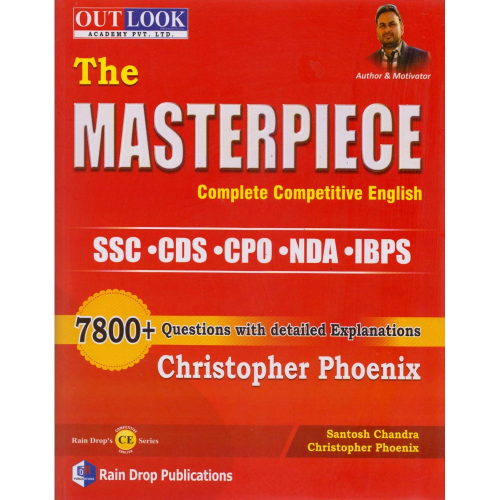 Rain Drop Publication [The Masterpiece Complete Competitive English with 7800+ Questions with detailed Explanations] Author - Christopher Phoenix