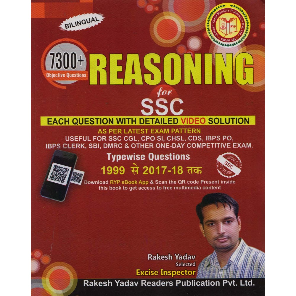 Rakesh Yadav Publication [REASONING for SSC 7300+ Objective Questions (BILINGUAL) 1999 to 2017-18 tak, Paperback] by Rakesh Yadav