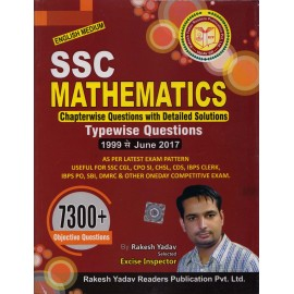 Rakesh Yadav Readers Publication [SSC Mathematics 7300+ Objective Questions 1999 to June 2017 (English) Paperback] by Rakesh Yadav