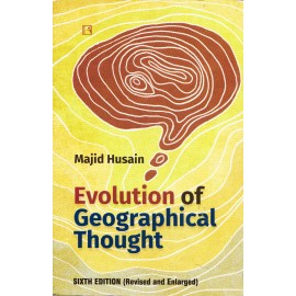 Rawat Publication [Evolution of Geographical Thought 6th Edition (English) Paperback] by Majid Husain