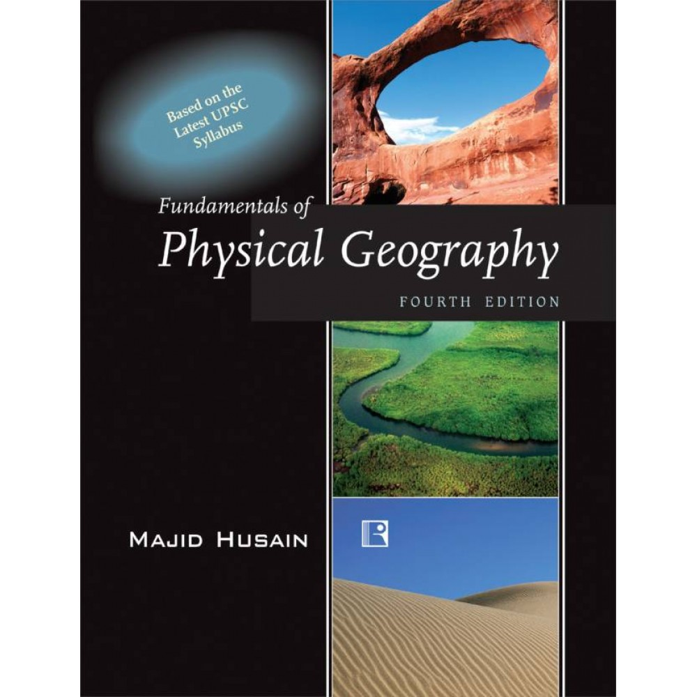 Rawat Publication [Fundamentals of Physical Geography 4th Edition (English) Paperback] by Majid Husain