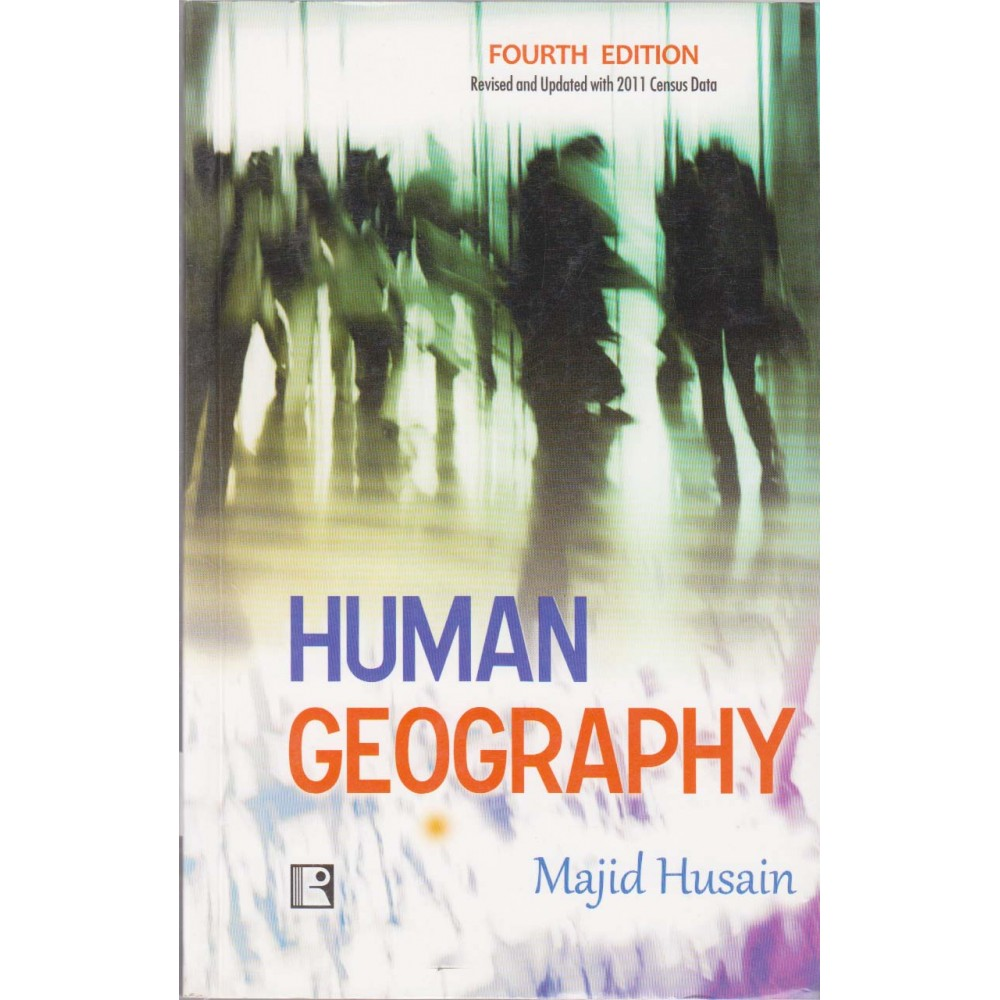 Rawat Publication [Human Geography (English) 4th Edition with Revised and Updated with 2011 Census Data, Paperback] by Majid Hussain