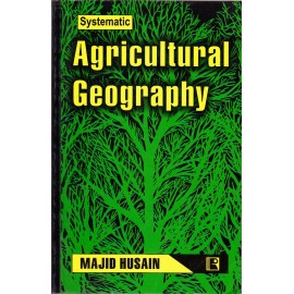 Rawat Publication [Systematic Agricultural Geography (English) Paperback] by Majid Hussain