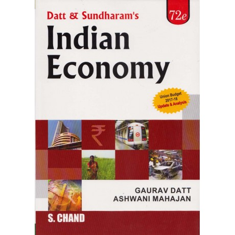 S. Chand Publication [Indian Economy, 72th Edition, with Budget and Economy Survey Edition, (English) Paperback] by Gaurav Datt and Ashwani Mahajan
