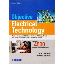 S. Chand Publication [Objective Electrical Technology with More than 4500 Objective Questions, English, Paperback] by V. K. Mehta & Rohit Mehta