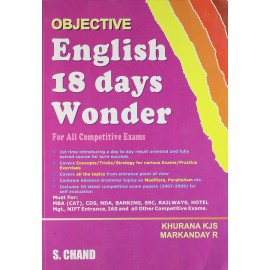 S. Chand Publication [Objective English 18 Days Wonder: For All Competitive Exams Paperback – 1 Dec 2010] by Khurana KJS, Markanday R