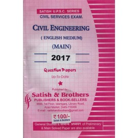 Satish & Brothers Publications [CIVIL ENGINEERING (Hindi & English) Mains 2017 Question Paper, Paperback]