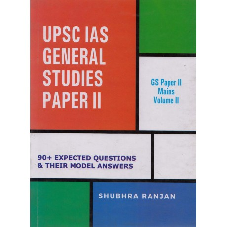 Shubhra Ranjan Publication [UPSC IAS General Studies Paper - II Vol. Il (English), Paperback] Compiled by SHUBHRA RANJAN