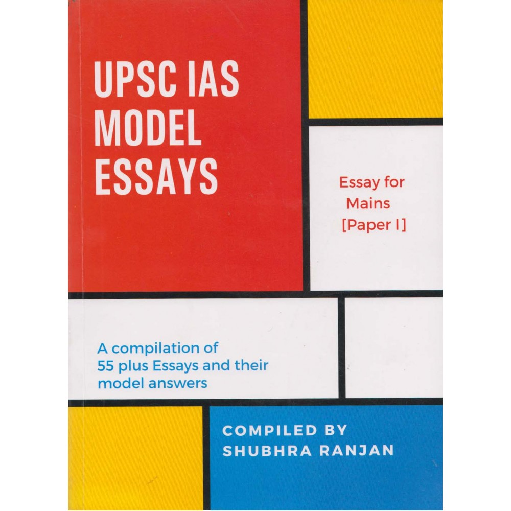shubhra ranjan publication upsc ias model essays english paperback  compiled by shubhra ranjan