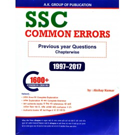 SSC Common Errors with Previous Year Questions Chapterwise 1997-2017 (1600+ Common Errors) by Akshay Kumar