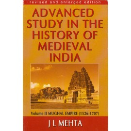 Sterling Publication [Advanced Study in the History of Medieval India, English, Paperback] by J L Mehta