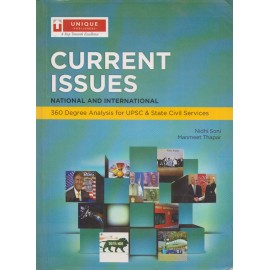 Unique Publication [Current Issues National and International 360 Degree Analysis for UPSC & State Civil Services (English), Paperback] by Nidhi Soni & Manmeet Thapar