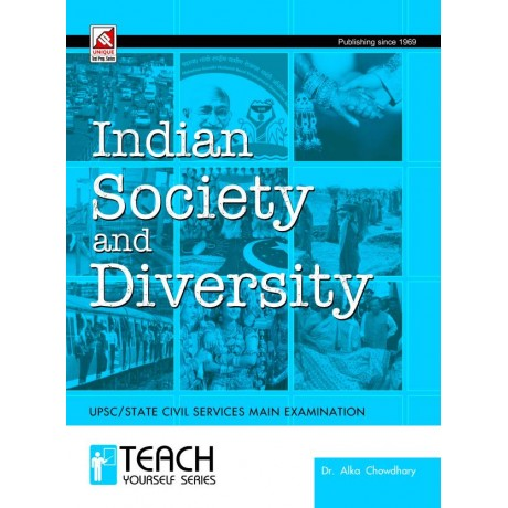 Unique Publication [Indian Society and Diversity GS Paper - II (English), Paperback] by Alka Chowdhary