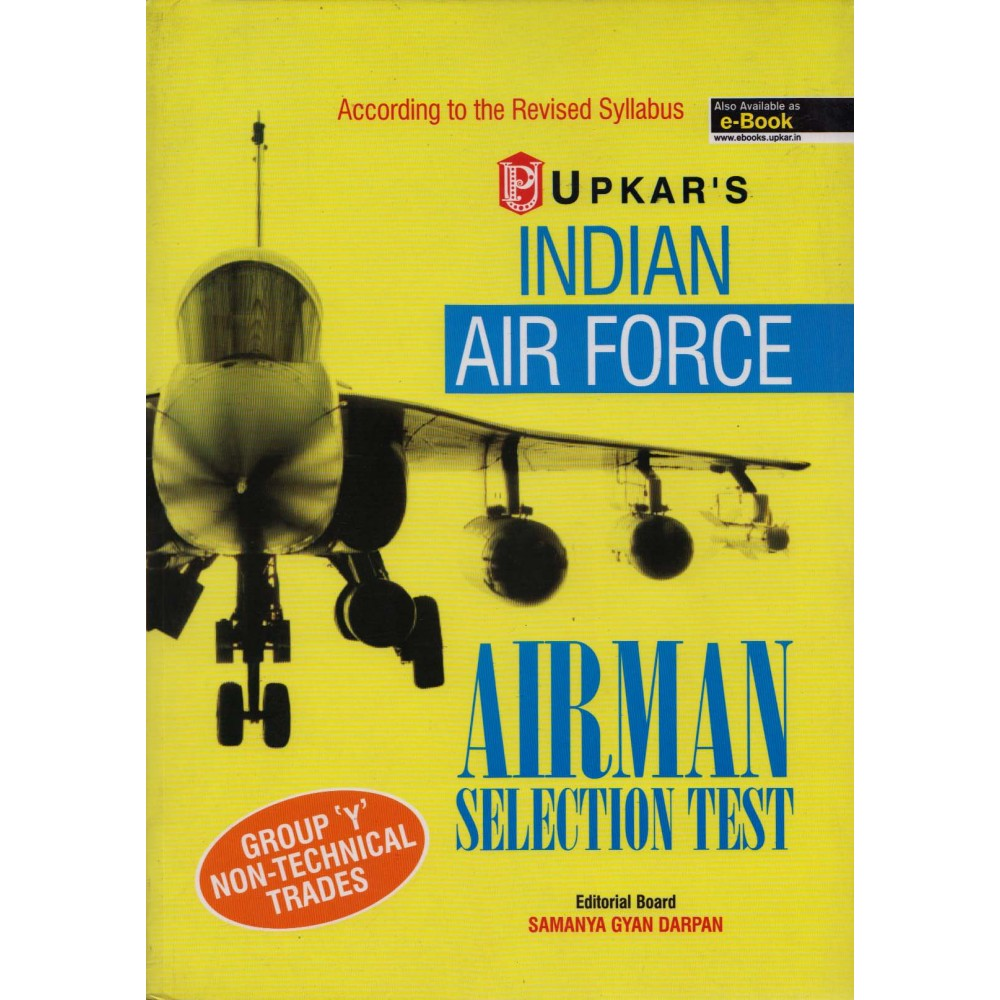Upkar Publication [INDIAN AIRFORCE AIRMAN SELECTION TEST GROUP 'Y' NON-TECHNICAL TRADES (ENGLISH) Paperback] by Samanya Gyan Darpan