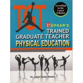 Upkar Publication [TGT Physical Education (English) Paperback] by Dr. Ashok Kumar Pandey
